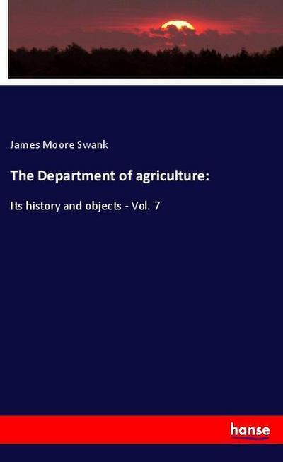 The Department of agriculture: