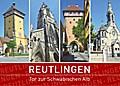 Reutlingen - Tor zur Schwäbischen Alb
