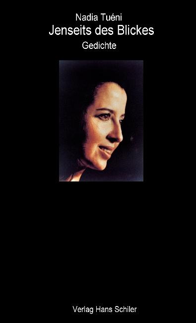 Jenseits des Blickes - Nadia Tueni -  9783899300987