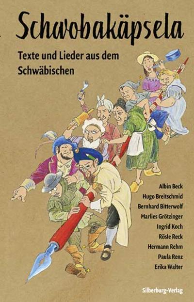 Schwobakäpsela; Texte und Lieder aus dem Schwäbischen; Hrsg. v. Bitterwolf, Bernhard; Deutsch