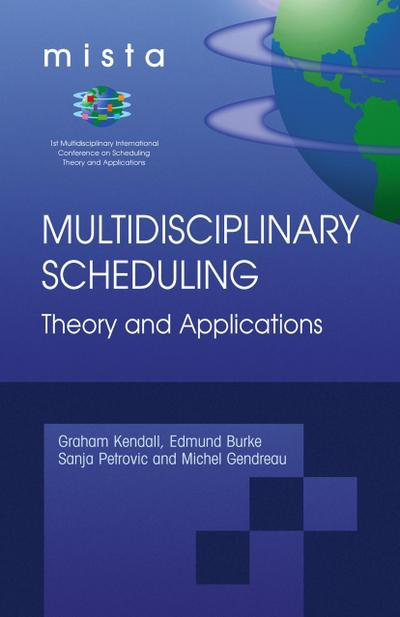 Multidisciplinary Scheduling, Theory and Applications