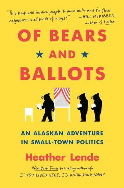 Small-Town Rules: Dispatches from My Seat on the Local Alaska Assembly