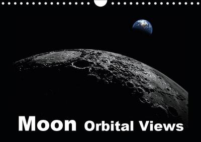 Moon Orbital Views (Wall Calendar 2019 DIN A4 Landscape)
