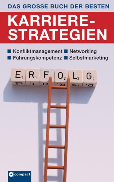 Das große Buch der besten Karrierestrategien
