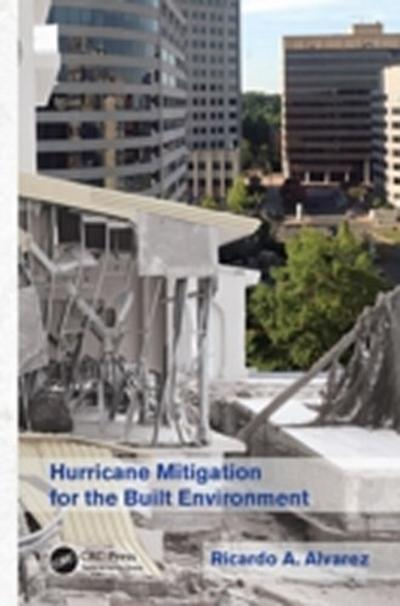 Hurricane Mitigation for the Built Environment