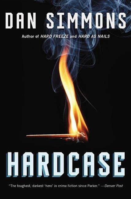 Hardcase Dan Simmons