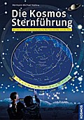 Die Kosmos Sternführung, m. Audio-CD u. drehbarer Sternkarte