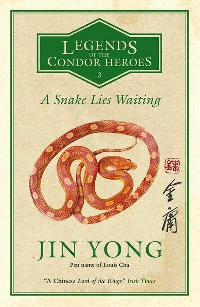 Legends of the Condor Heroes - A Snake Lies Waiting
