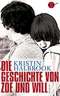 Die Geschichte von Zoe und Will; Roman   ; Heyne fliegt ; Aus d. Engl. v. Brammertz, Beate; Deutsch