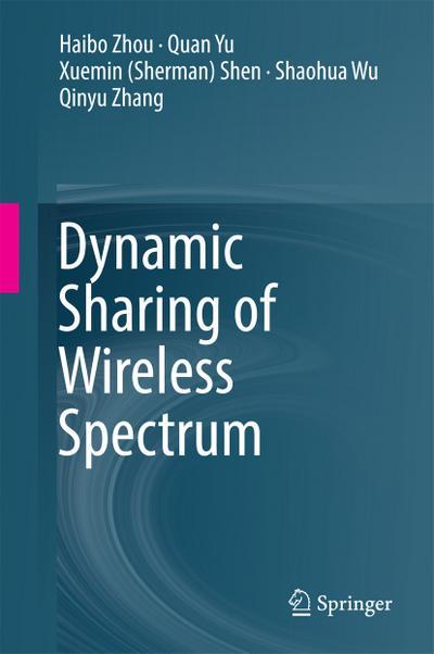 Dynamic Sharing of Wireless Spectrum