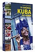 111 Gründe, Kuba zu lieben