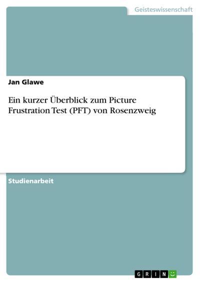 Rosenzweig - PictureFrustrationTest