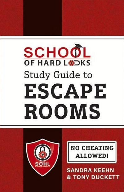 School of Hard Locks Study Guide to Escape Rooms