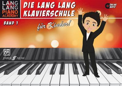 Lang Lang Klavierschule für Kinder / Lang Lang Klavierschule für Kinder Band 1