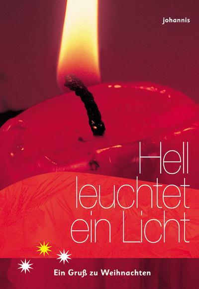Hell leuchtet ein Licht