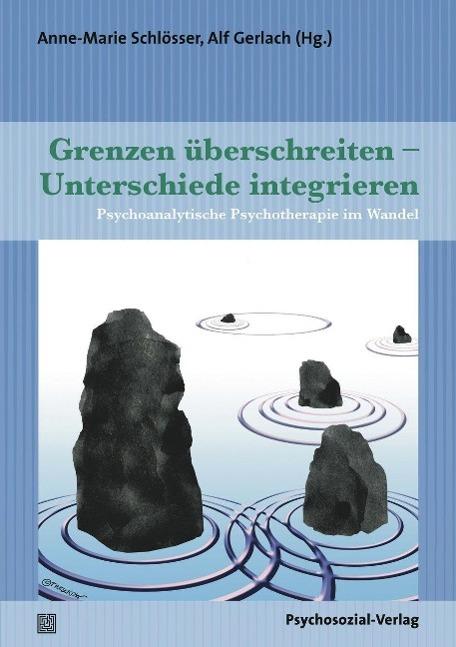 Grenzen überschreiten - Unterschiede integrieren Anne-Marie Schlösser