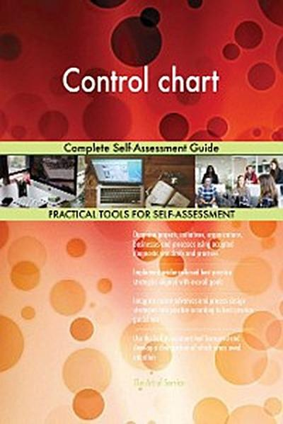 Control chart Complete Self-Assessment Guide