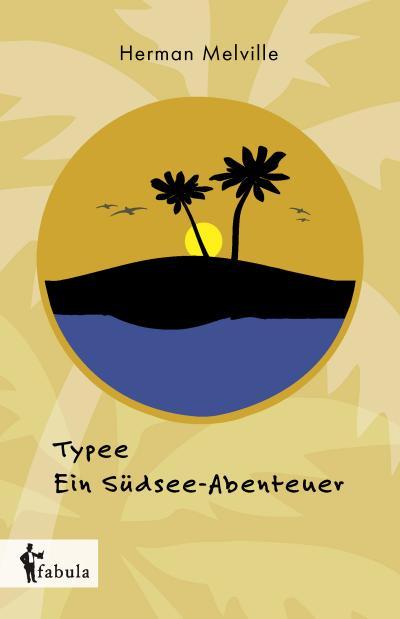 Typee - Ein Südsee-Abenteuer
