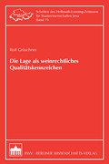 Die Lage als weinrechtliches Qualitätskennzeichen - Rolf Gröschner