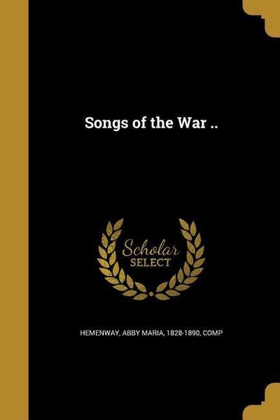 SONGS OF THE WAR
