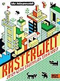 Rasterwelt