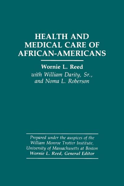 Health and Medical Care of African-Americans