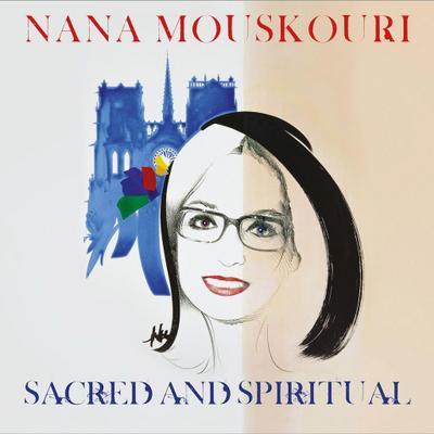 Nana Mouskouri: Sacred And Spiritual