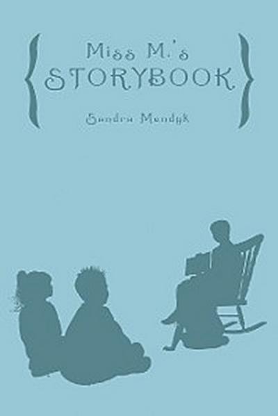 Miss M.'S Storybook