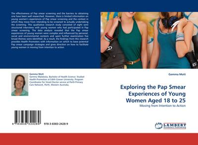 Exploring the Pap Smear Experiences of Young Women Aged 18 to 25
