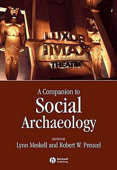 Companion to Social Archaeology