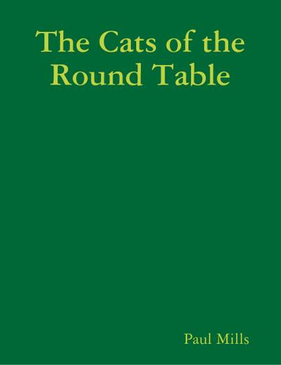 The Cats of the Round Table