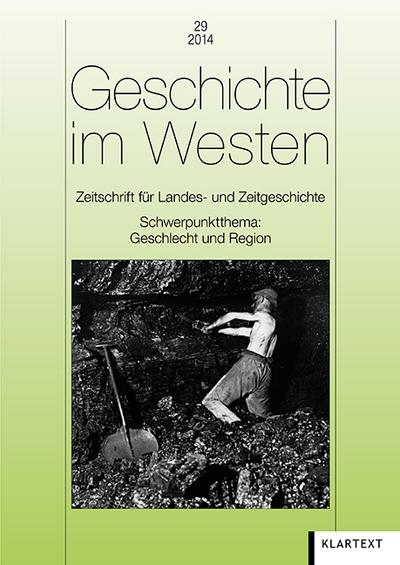 Geschichte im Westen. Bd.29/2014