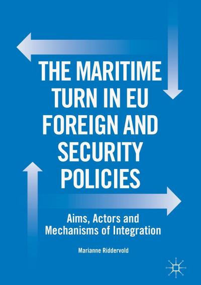 The Maritime Turn in EU Foreign and Security Policies