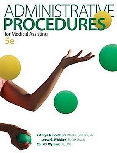 Administrative Procedures for Medical Assisting