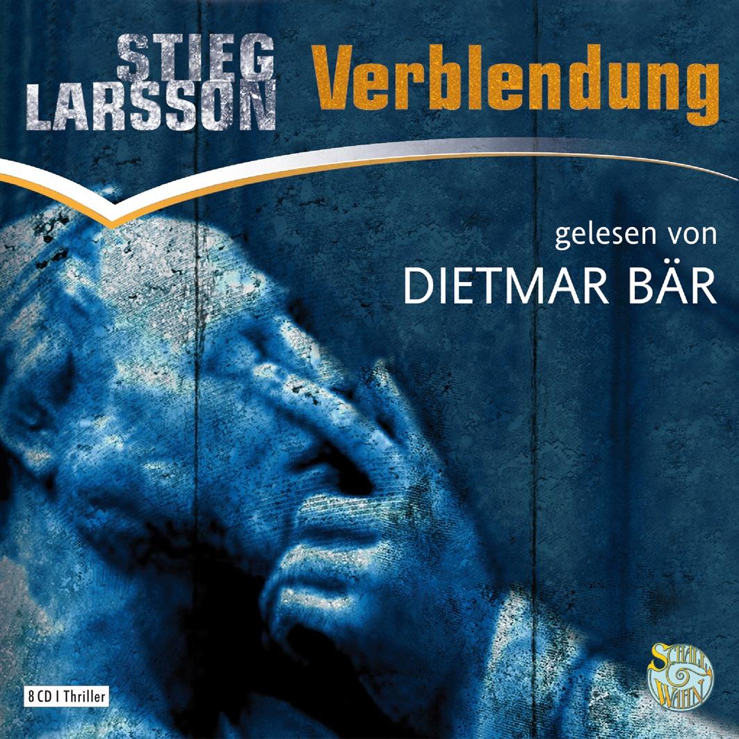 Verblendung: Schall & Wahn (Millennium, Band 1) Stieg Larsson