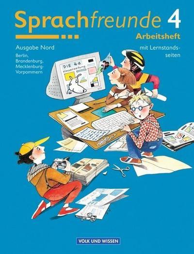 Sprachfreunde 4. Arbeitsheft  Östliche Bundesländer (Nord). Neubearbeitung