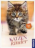 Katzenkinder; Deutsch; 0 Illustr., 150 farb.  ...