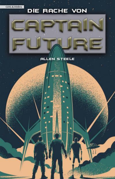 Captain Future 23: Die Rache von Captain Future
