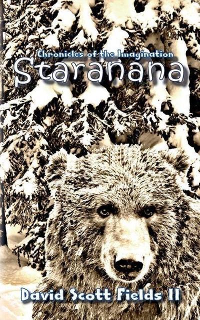Chronicles of the Imagination: Staranana