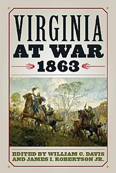 Virginia at War, 1863