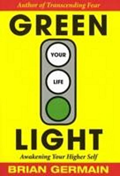 Green Light Your Life