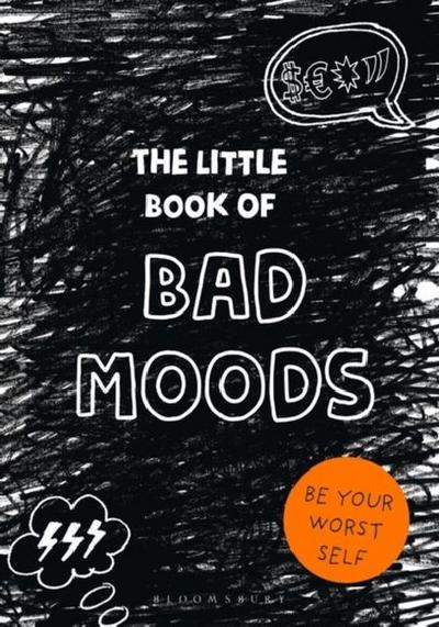The Little Book of BAD MOODS