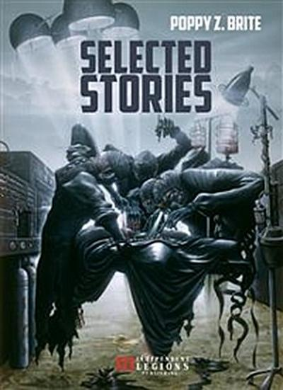 Poppy Z. Brite - Selected Stories