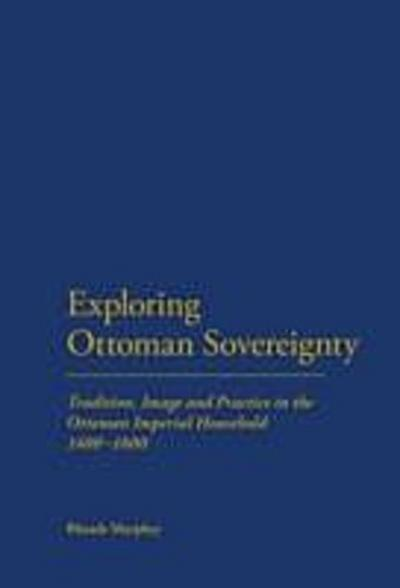 Exploring Ottoman Sovereignty