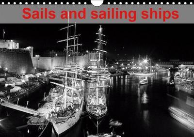 Sails and sailing ships (Wall Calendar 2019 DIN A4 Landscape)