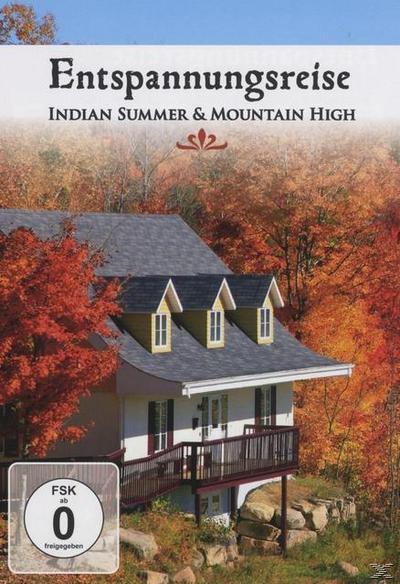 Indian Summer & Mountain High