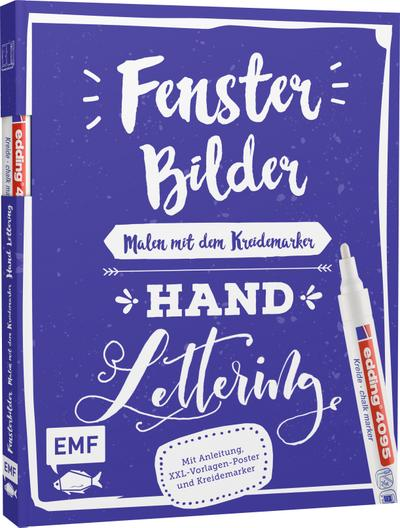 Fensterbilder malen mit dem Kreidemarker – Handlettering; Mit Anleitung, 6 XXL-Vorlagen-Postern und original edding 4090 Kreidemarker (weiß); Deutsch