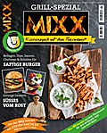 Sonderheft MIXX: Grill-Spezial: Küchenspaß mi ...