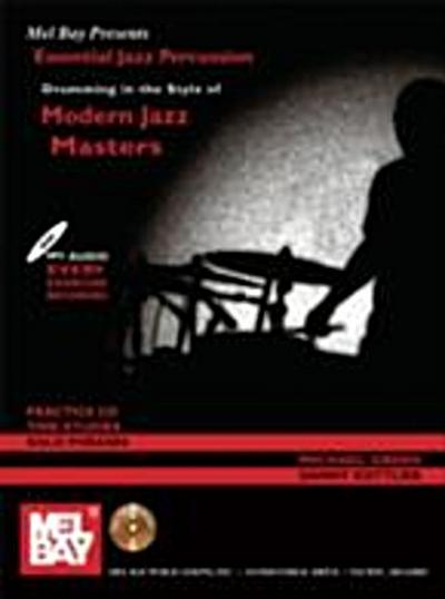Drumming in the Style of Modern Jazz Masters