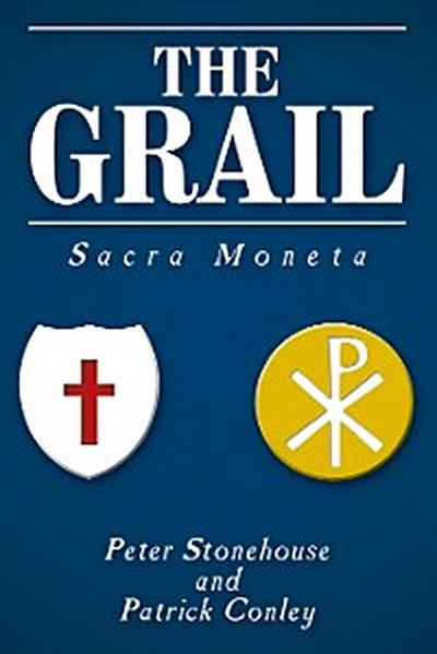 The Grail: Sacra Moneta